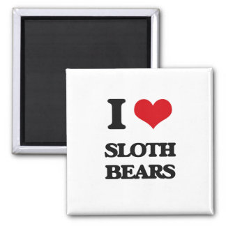 I love Sloth Bears Refrigerator Magnet