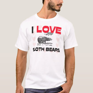 I Love Sloth Bears T-Shirt