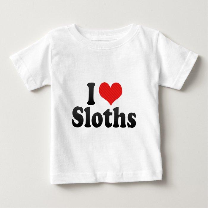 I Love Sloths Baby T-Shirt