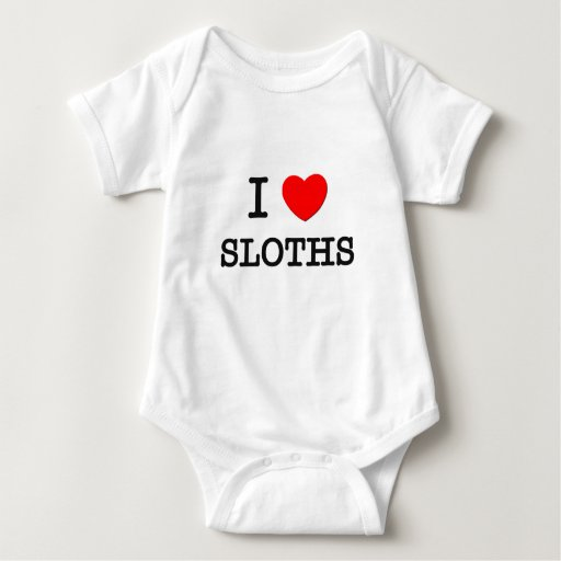 I Love SLOTHS T Shirts
