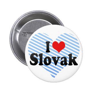 I Love Slovak Pin
