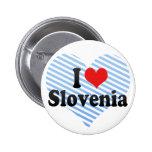 I Love Slovenia Pinback Buttons
