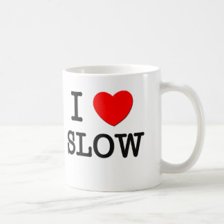 I Love Slow Classic White Coffee Mug
