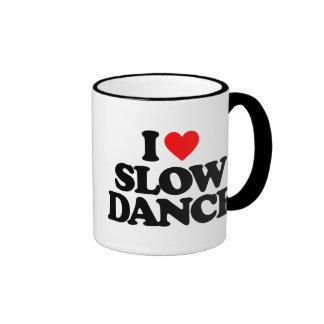 I LOVE SLOW DANCE RINGER COFFEE MUG