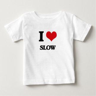 I love Slow Infant T-shirt