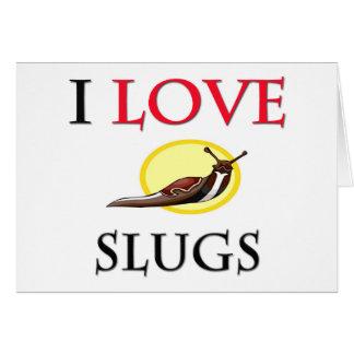 I Love Slugs Cards