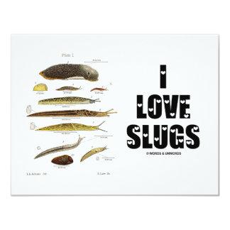 I Love Slugs (Naturalist / Nature) 4.25x5.5 Paper Invitation Card