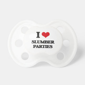I love Slumber Parties BooginHead Pacifier