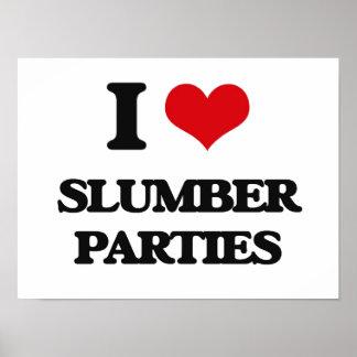 I love Slumber Parties Poster