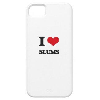I love Slums iPhone 5 Cases