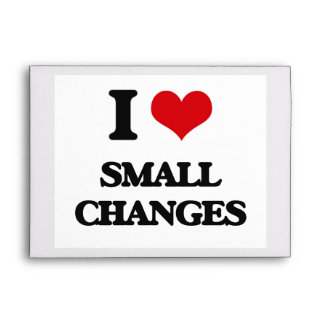 I love Small Changes Envelope