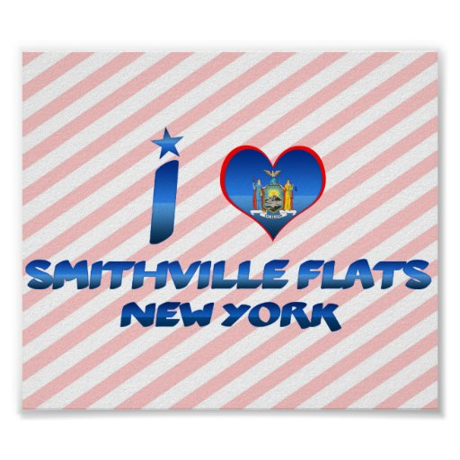 I love Smithville Flats, New York Posters