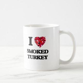 I love Smoked Turkey Classic White Coffee Mug