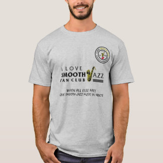 I Love Smooth Jazz Fan Club 978 Shirt 42