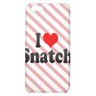 I love Snatch Case For iPhone 5C