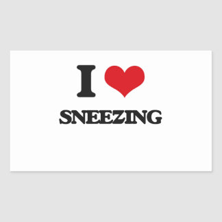 I love Sneezing Rectangular Sticker