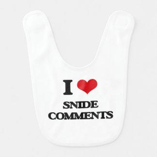 I love Snide Comments Bib