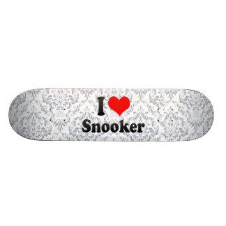 I love Snooker Custom Skate Board