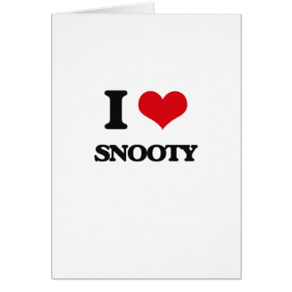 I love Snooty Card