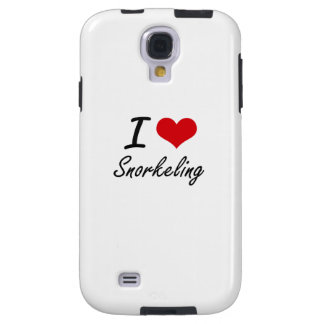 I love Snorkeling Galaxy S4 Case