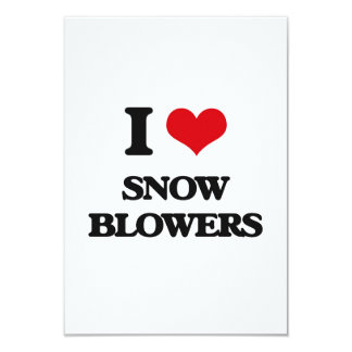 I love Snow Blowers 3.5x5 Paper Invitation Card