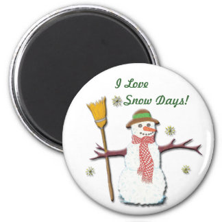 I love Snow Day's  Magnet