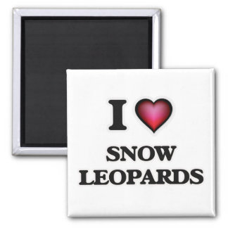 I Love Snow Leopards Magnet