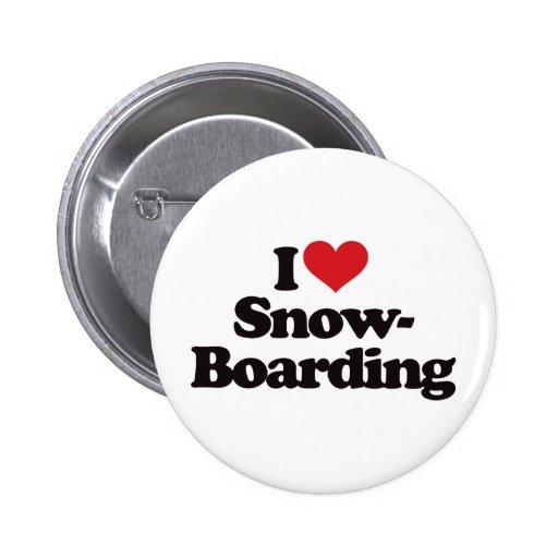 I Love Snowboarding Pin