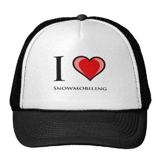 I Love Snowmobiling Hat