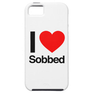 i love sobbed iPhone 5 cover