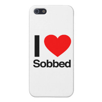 i love sobbed covers for iPhone 5