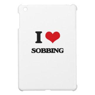 I love Sobbing iPad Mini Covers