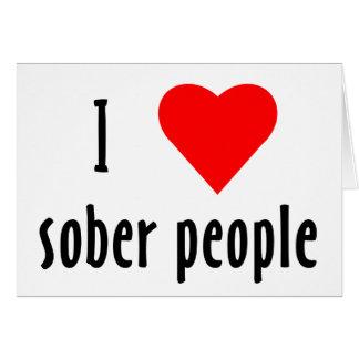 I Love Sober People Cards