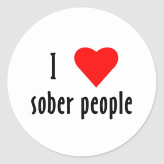 I Love Sober People Classic Round Sticker