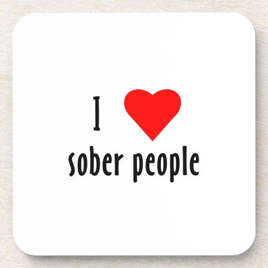 I Love Sober People Drink Coaster