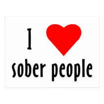 I Love Sober People Postcard
