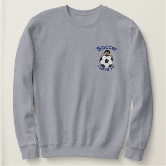 I Love Soccer Embroidered Sweatshirt