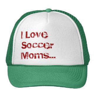I Love Soccer Moms...(Hat) Trucker Hat