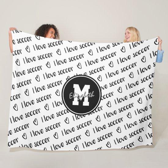 I love soccer text pattern black white ANY color Fleece Blanket