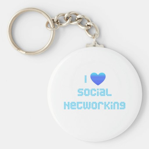 I Love Social Networking Keychain