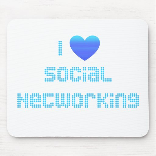 I Love Social Networking Mouse Pad