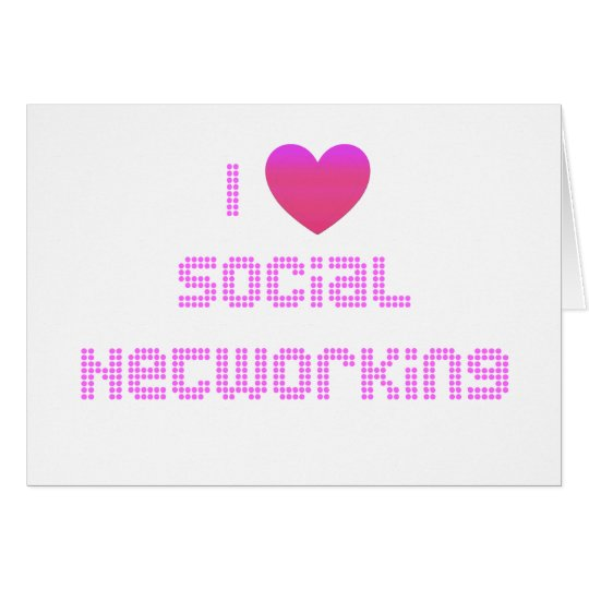 I Love Social Networking Pink Card