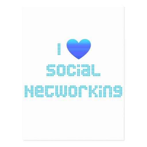I Love Social Networking Postcards