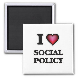 I Love Social Policy 2 Inch Square Magnet