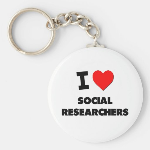 I Love Social Researchers Keychain