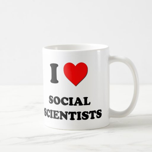 I Love Social Scientists Mugs