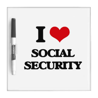 I love Social Security Dry-Erase Whiteboard