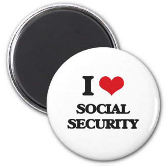 I love Social Security 2 Inch Round Magnet