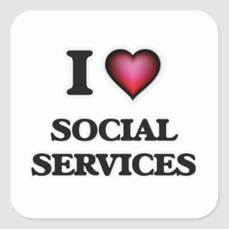 I Love Social Services Square Sticker