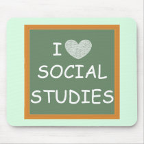 I Love Social Studies Mouse Pad